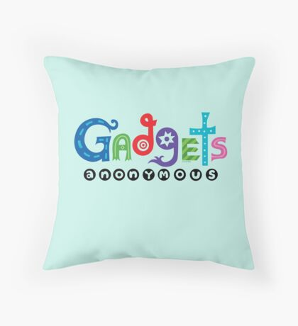Gadgets Anonymous  Throw Pillow