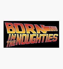 Born in the Noughties 00s - Back to the Future Photographic Print
