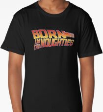 Born in the Noughties 00s - Back to the Future Long T-Shirt