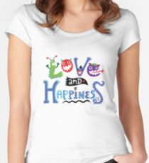 Love and Happiness  Women's Fitted Scoop T-Shirt