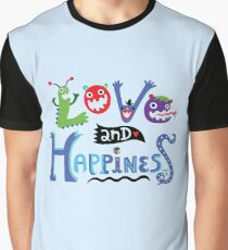 Love and Happiness  Graphic T-Shirt