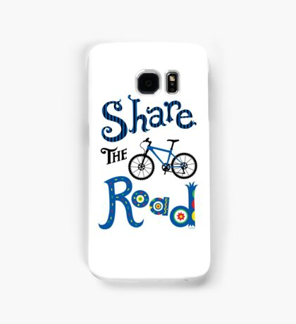 Share the Road    Samsung Galaxy Case/Skin