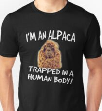 I'm An Alpaca Trapped In A Human Body Unisex T-Shirt