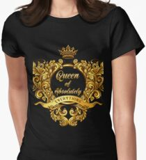 Queen of Absolutely Everything Gold Baroque Women's Fitted T-Shirt
