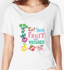 Eat Your Fruit & Veggies  Women's Relaxed Fit T-Shirt