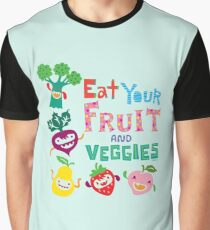 Eat Your Fruit & Veggies  Graphic T-Shirt