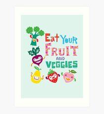 Eat Your Fruit & Veggies  Art Print