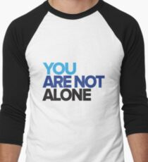 You Are Not Alone - Dear Evan Hansen Men's Baseball ¾ T-Shirt