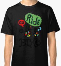 Go Ride a Bike   Classic T-Shirt