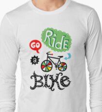 Go Ride a Bike   Long Sleeve T-Shirt