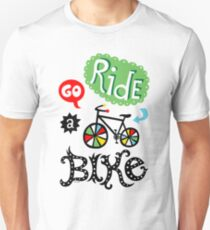 Go Ride a Bike   Unisex T-Shirt