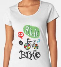 Go Ride a Bike   Women's Premium T-Shirt