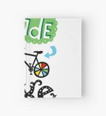 Go Ride a Bike   Hardcover Journal
