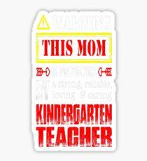 This Mom Protected By Kindergarten Teacher Tshirt T-Shirt  Sticker