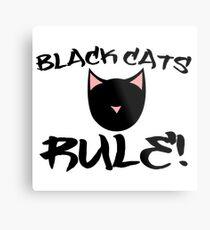Black Cats Rule! Metal Print
