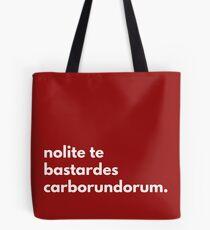 Nolite te bastardes carborundorum (the handmaid's tale) Tote Bag