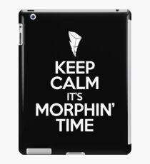 Keep Calm It's Morphin' Time iPad Case/Skin