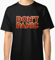 Dont panic - Novel Classic T-Shirt