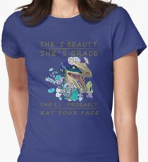 She's beauty she's grace she'll probably eat your face Womens Fitted T-Shirt