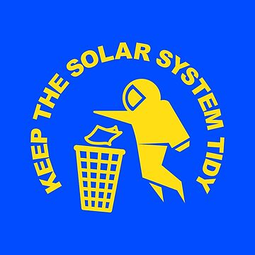 Keep the Solar System Tidy - Yellow by SevenHundred