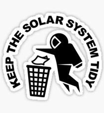 Keep the Solar System Tidy - Black Sticker