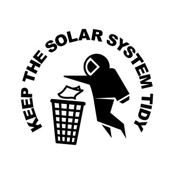 Keep the Solar System Tidy - Black by SevenHundred