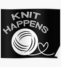 Knit Happens funny knitting  Poster