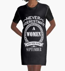 Never underestimate A Women who was born in September t-shirt collection Graphic T-Shirt Dress