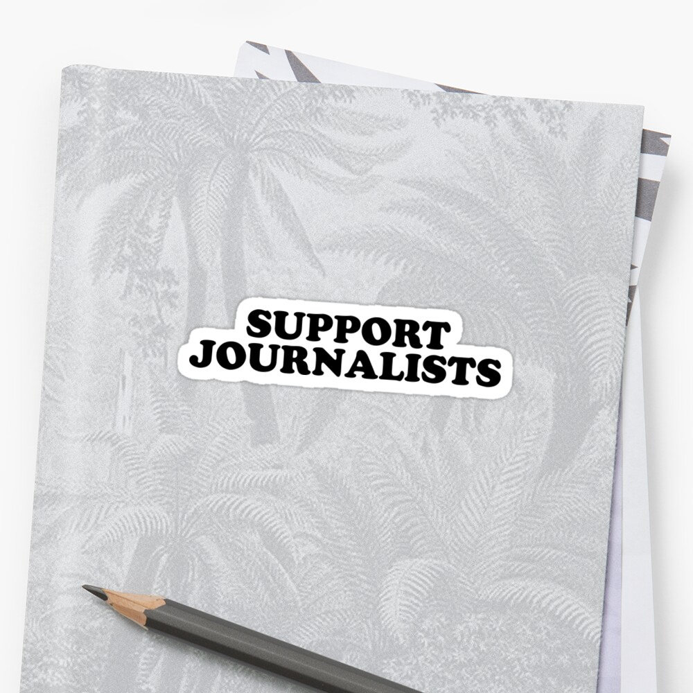 SUPPORT JOURNALISTS  by MadEDesigns