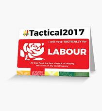 Vote Labour Tactically Greeting Card