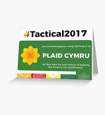 Lib Dem supporting Plaid Cymru Greeting Card