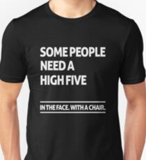 Some people need a high five (dark) Unisex T-Shirt