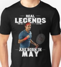Roger Federer Legends are Born in May Unisex T-Shirt