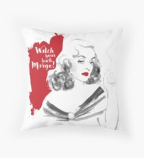 Watch your back Margo! Throw Pillow