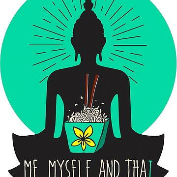 me, myself & thai by gtee