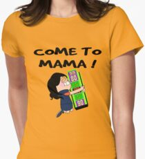 TV Game Show - TPIR (The Price Is...) Come To Mama Women's Fitted T-Shirt