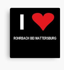 I love Rohrbach bei Mattersburg Canvas Print