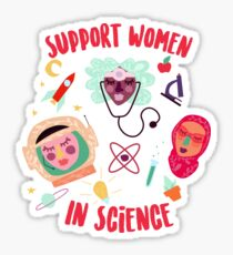 Support Women in Science Sticker