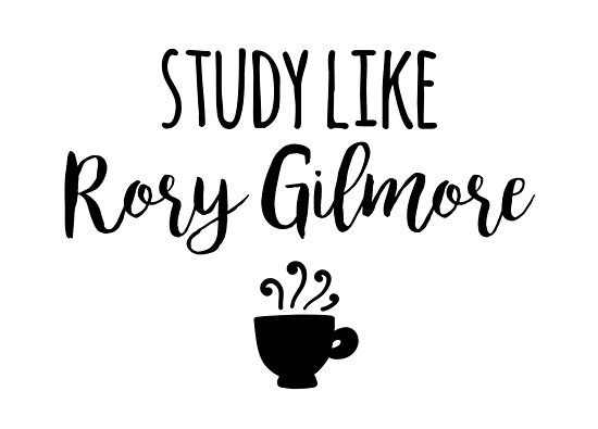 Quot Gilmore Girls Study Like Rory Gilmore Quot Photographic