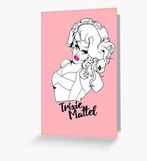 Trixie Mattel (RPDR) Greeting Card