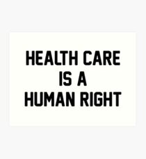 health care is a human right Art Print
