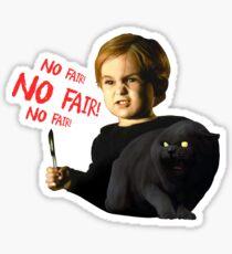 No fair! No fair! No fair! Sticker