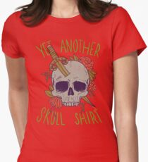 Yet Another Skull Shirt Womens Fitted T-Shirt