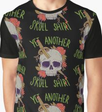 Yet Another Skull Shirt Graphic T-Shirt