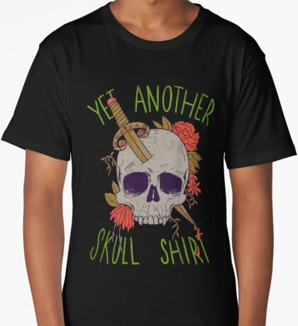Yet Another Skull Shirt Long T-Shirt