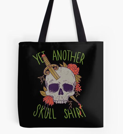 Yet Another Skull Shirt Tote Bag