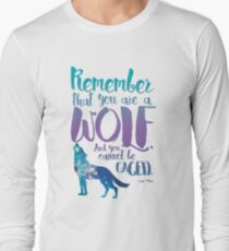 Remember that you are a wolf. And you cannot be caged. ― Sarah J. Maas, A Court of Wings and Ruin  Long Sleeve T-Shirt