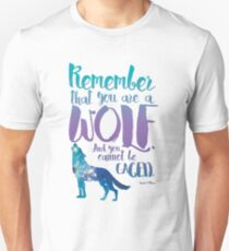 Remember that you are a wolf. And you cannot be caged. ― Sarah J. Maas, A Court of Wings and Ruin  T-Shirt