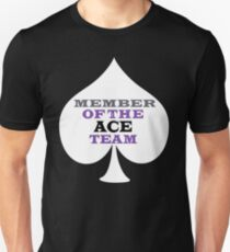 Asexual Asexualise Member Of The ACE Team T-Shirt Unisex T-Shirt
