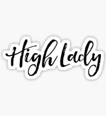 High Lady - ACOWAR - ACOMAF Sticker